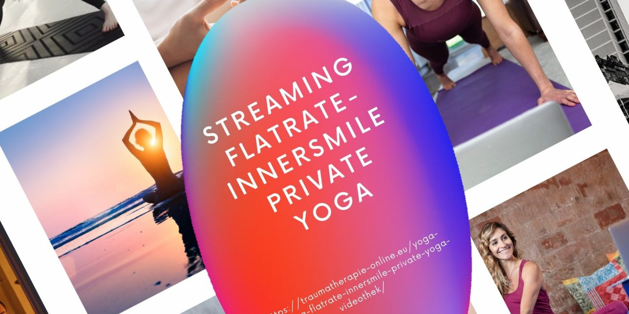 Yoga Streaming Flatrate – InnerSmile Private Yoga Videothek